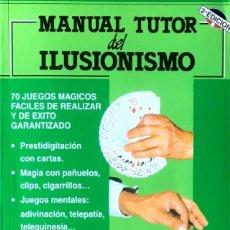 Libri di seconda mano: MANUAL TUTOR DEL ILUSIONISMO. TONY BINARELLI.. Lote 167179020