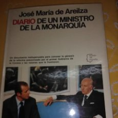 Libros de segunda mano: DIARIO DE UN MINISTRO DE LA MONARQUÍA. AREILZA. PLANETA. 1977.. Lote 167186684