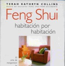 Libros de segunda mano: LIBRO - FENG SHUI HABITACIÓN POR HABITACIÓN - TERAH KATHRYN COLLINS . URANO 2000. Lote 167270404