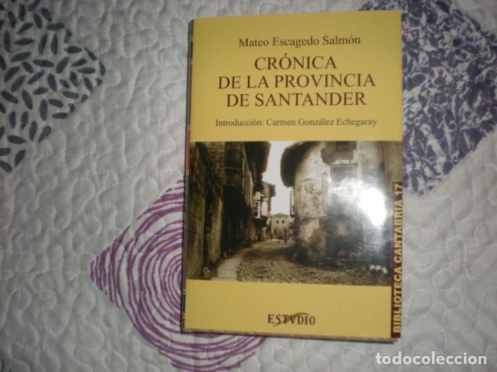 CRÓNICA DE LA PROVINCIA DE SANTANDER;MATEO ESCAGEDO SALMÓN;ESTVDIO 2003 (Libros de Segunda Mano - Historia - Otros)