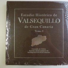 Libros de segunda mano: ESTUDIO HISTÓRICO DE VALSEQUILLO DE GRAN CANARIA. TOMO I. PRECINTADO. . Lote 167302124