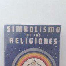 Libros de segunda mano: SIMBOLISMO DE LAS RELIGIONES - MARIO ROSO DE LUNA. Lote 167380816