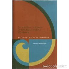 Libros de segunda mano: DE BUFONES Y PÍCAROS: LA RISA EN LA NOVELA PICARESCA - RONCERO LÓPEZ, VICTORIANO. Lote 289545448