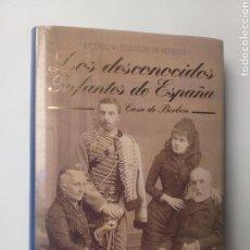 Libros de segunda mano: HISTORIA ARTE SIGLO XVIII XIX . LOS DESCONOCIDOS INFANTES DE ESPAÑA CASA DE BORBÓN . RICARDO MATEOS. Lote 167284998