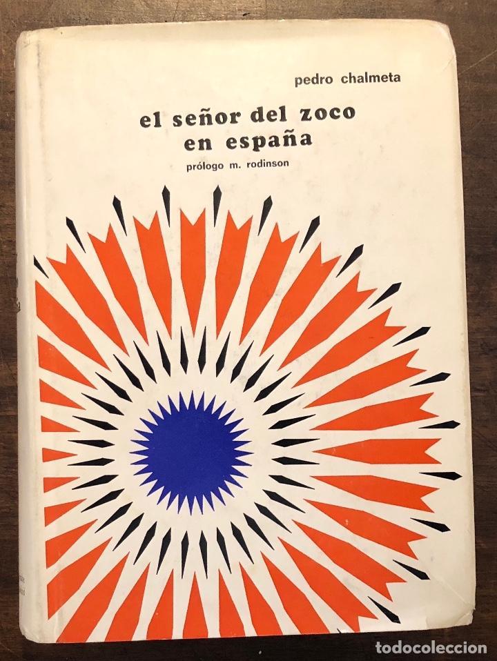 EL SEÑOR DEL ZOCO EN ESPAÑA(28€) (Libros de Segunda Mano - Historia - Otros)