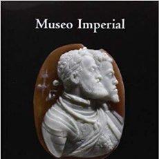 Libros de segunda mano: MUSEO IMPERIAL. EL COLECCIONISMO ARTÍSTICO DE LOS AUSTRIAS EN EL SIGLO XVI (F. CHECA CREMADES). Lote 167481964