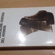 Libros de segunda mano: CARTAS SOBRE LA EDUCACION ESTETICA DEL HOMBRE/ SCHILLER/ AGUILAR/ / H105. Lote 167488324