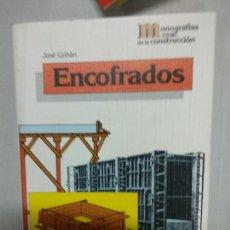 Libros de segunda mano: ENCOFRADOS. JOSÉ GRIÑÁN. Lote 167507692
