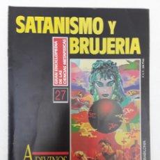 Libros de segunda mano: ADIVINOS: LA MAGIA POPULAR-SATANISMO Y BRUJERIA-1992-LA GRAN ENCICLOPEDIA DE LAS CIENCIAS MISTICAS. Lote 167529268