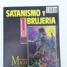 Libros de segunda mano: -MAGIA SEXUAL: RITUALES DE SEDUCCION -SATANISMO Y BRUJERIA-1992. Lote 167531576