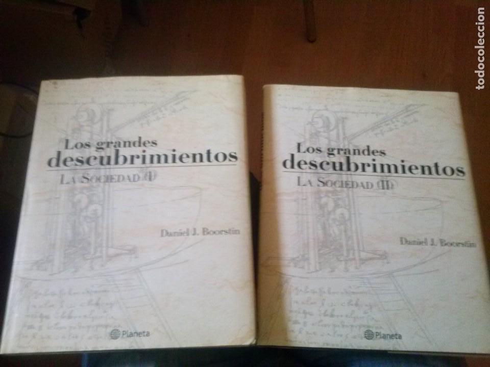 LOS GRANDES DESCUBRIMIENTOS LA SOCIEDAD TOMOS I Y II PLANETA DANIEL J. BOORSTIN (Libros de Segunda Mano - Historia - Otros)