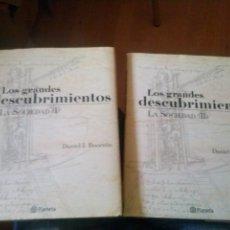Libros de segunda mano: LOS GRANDES DESCUBRIMIENTOS LA SOCIEDAD TOMOS I Y II PLANETA DANIEL J. BOORSTIN. Lote 167562196