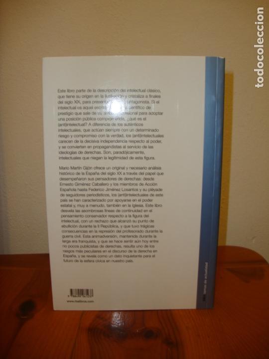 Libros de segunda mano: LOS (ANTI)INTELECTUALES DE LA DERECHA EN ESPAÑA - MARIO MARTÍN GIJÓN - RBA - COMO NUEVO - Foto 3 - 180036610