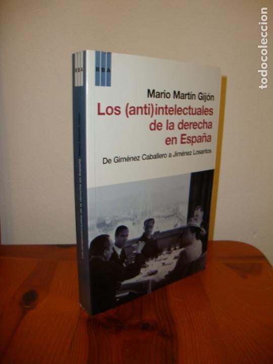 LOS (ANTI)INTELECTUALES DE LA DERECHA EN ESPAÑA - MARIO MARTÍN GIJÓN - RBA - COMO NUEVO (Libros de Segunda Mano - Historia - Otros)