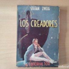 Libros de segunda mano: LOS CREADORES - ZWEIG, STEFAN (EDITORIAL TOR) (1956). Lote 167598832