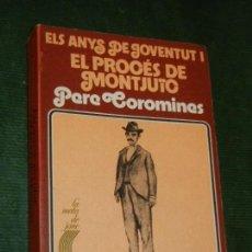 Libros de segunda mano: DIARIS I RECORDS. ELS ANYS DE JOVENTUT I EL PROCÉS DE MONTJUÏC, DE PERE COROMINES, CURIAL 1974. Lote 167617416
