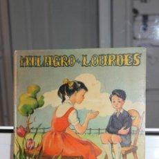 Libros de segunda mano: MILAGRO EN LOURDES, MERCEDES ASOR. ILUSTRADO POR PRUDENCIA ANTON. AÑO 1954. Lote 167622808