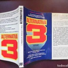 Livres d'occasion: ALTERNATIVA 3, DE LESLIE WATKINS. EL LIBRO QUE DIVULGÓ LA EXISTENCIA DE BASES SECRETAS EN MARTE. Lote 218013791