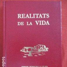 Libros de segunda mano: MIQUEL TORROELLA, REALITATS DE LA VIDA.. Lote 167639360