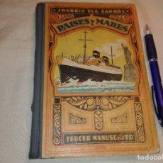 Libros de segunda mano: PAISES Y MARES (TERCER MANUSCRITO), 1965, JOAQUIN PLA CARGOL. Lote 167642148