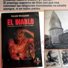 Libros de segunda mano: EL DIABLO SU PRESENCIA EN LA MITOLOGÍA C. RELIGIÓN LIBRO GERALD MESSADIÉ MISTERIO CRISTIANISMO SATÁN. Lote 167676476