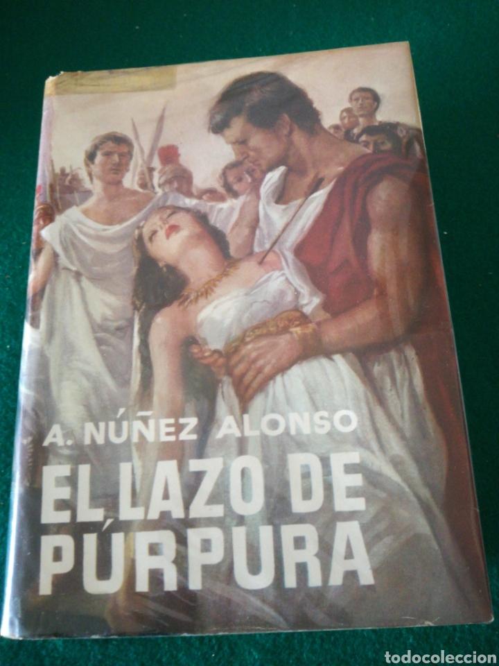 EL LAZO PURPURA DE ALEJANDRO NUÑEZ ALONSO (Libros de Segunda Mano (posteriores a 1936) - Literatura - Otros)
