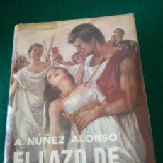 Libros de segunda mano: EL LAZO PURPURA DE ALEJANDRO NUÑEZ ALONSO. Lote 167687646