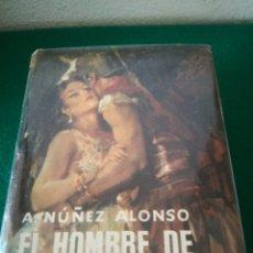 Libros de segunda mano: EL HOMBRE DE DAMASCO DE A.NUÑEZ ALONSO. Lote 167688066