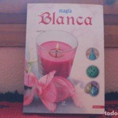 Libros de segunda mano: MAGIA BLANCA . Lote 167692012
