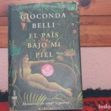Libros de segunda mano: EL PAIS BAJO MI PIEL, LA 4 EDICION CON LA FIRMA DE AUTORA. Lote 167692348