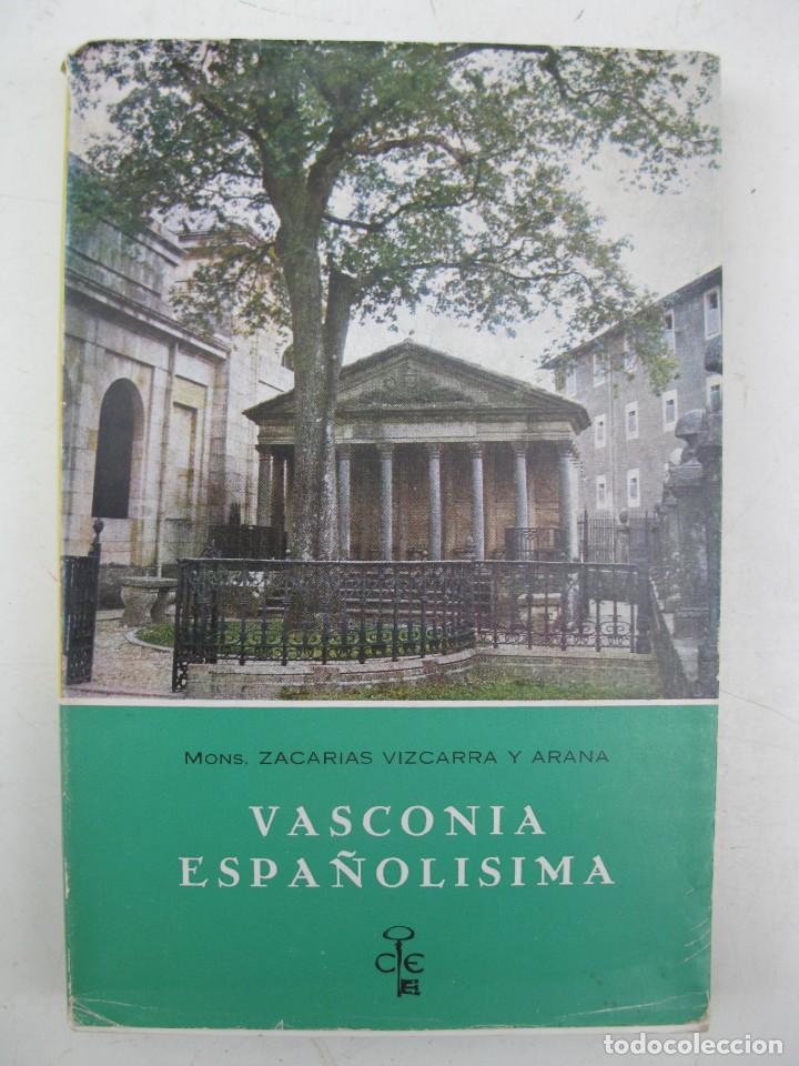 VASCONIA ESPAÑOLÍSIMA - ZACARÍAS VIZCARRA Y ARANA - PUBLICACIONES ESPAÑOLAS - AÑO 1971. (Libros de Segunda Mano - Historia - Otros)