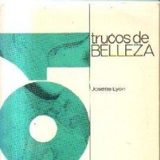 Libros de segunda mano: TRUCOS DE BELLEZA. A-COSME-053. Lote 167732696