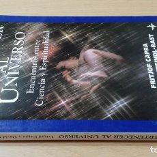 Libros de segunda mano: PERTENECER AL UNIVERSO/ FRITJOF CAPRA/ DAVID STENDL-RAST/ ENCUENTROS CIENCIA ESPIRITUALIDAD. Lote 167749100