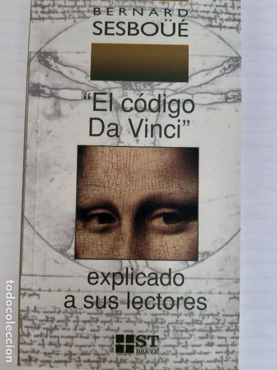 BERNARD SESBOUE. EL CODIGO DA VINCI EXPLICADO A SUS LECTORES (Libros de Segunda Mano - Pensamiento - Otros)