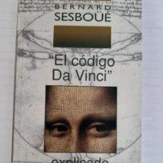 Libros de segunda mano: BERNARD SESBOUE. EL CODIGO DA VINCI EXPLICADO A SUS LECTORES. Lote 167776912
