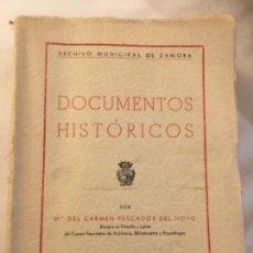 Libros de segunda mano: DOCUMENTOS HISTÓRICOS ARCHIVO MUNICIPAL DE ZAMORA, CARMEN PESCADOR FIRMADO. Lote 167794304