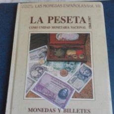 Libros de segunda mano: LA PESETA COMO UNIDAD MONETARIA AUTOR JESUS VICO MONTEOLIVA. Lote 167800552