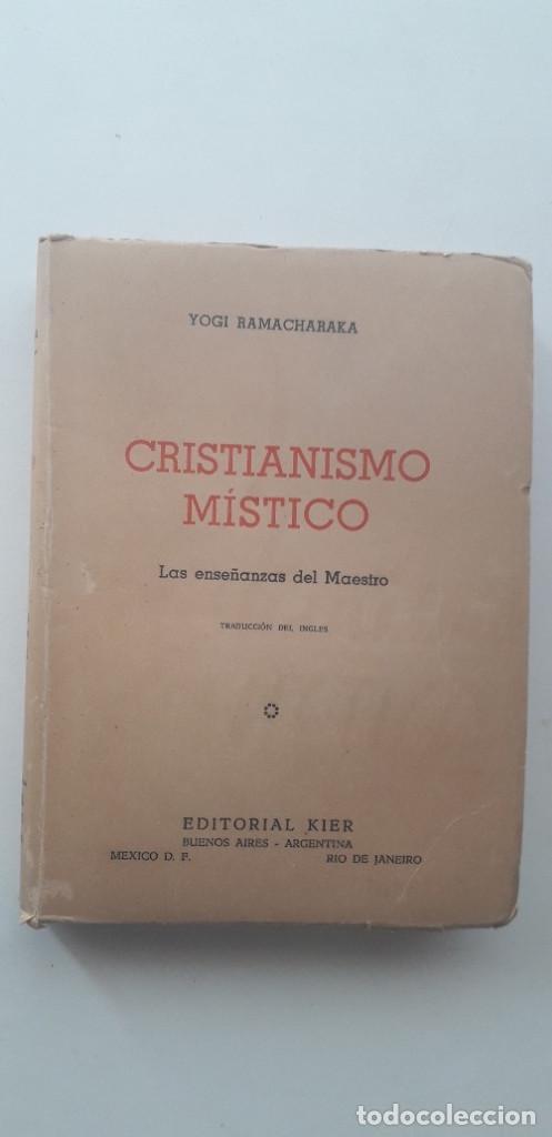 CRISTIANISMO MÍSTICO. LAS ENSEÑANZAS DEL MAESTRO - YOGI RAMACHARAKA (1946) (Libros de Segunda Mano - Parapsicología y Esoterismo - Otros)