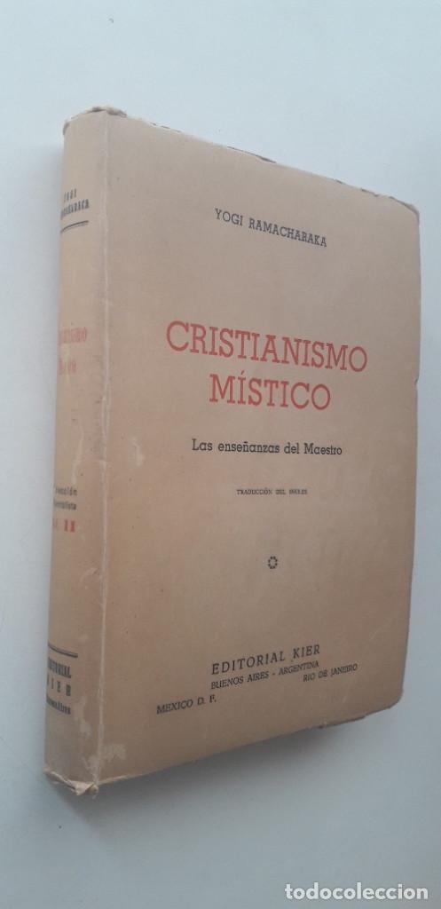 Libros de segunda mano: CRISTIANISMO MÍSTICO. LAS ENSEÑANZAS DEL MAESTRO - YOGI RAMACHARAKA (1946) - Foto 2 - 167807700