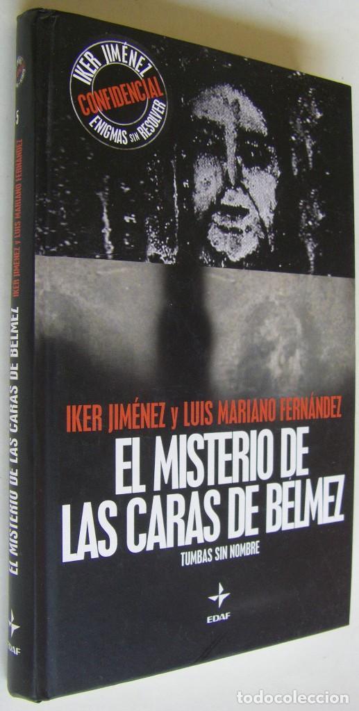 EL MISTERIO DE LAS CARAS DE BELMEZ - IKER JIMENEZ, LUIS MARIANO FERNANDEZ (Libros de Segunda Mano - Parapsicología y Esoterismo - Otros)