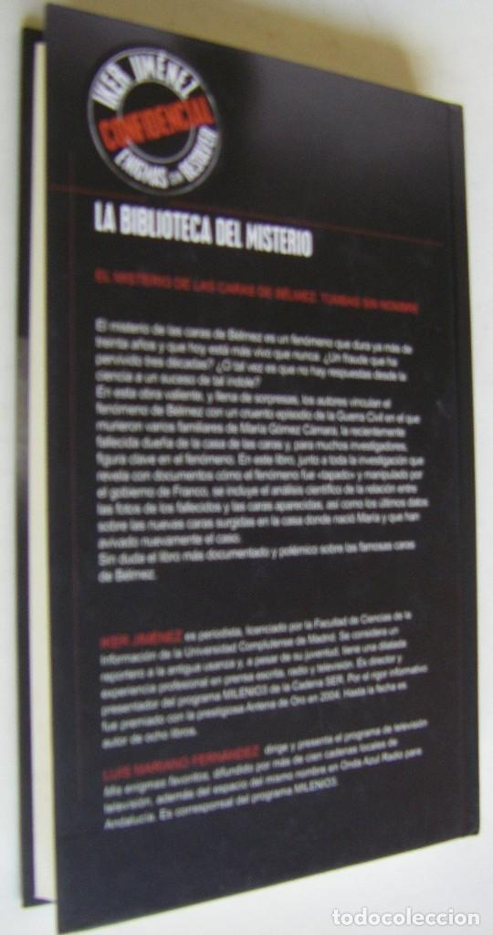 Libros de segunda mano: EL MISTERIO DE LAS CARAS DE BELMEZ - IKER JIMENEZ, LUIS MARIANO FERNANDEZ - Foto 2 - 167840260