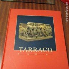 Libros de segunda mano: TARRACO, PATRIMONIO DE LA HUMANIDAD. Lote 167845448