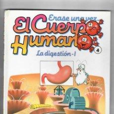 Libros de segunda mano: ERASE UNA VEZ...EL CUERPO HUMANO - LA DIGESTIÓN I Nº4 -DE PLANETA-AGOSTINI. Lote 50699128