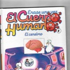 Libros de segunda mano: ERASE UNA VEZ...EL CUERPO HUMANO - EL CEREBRO -DE PLANETA-AGOSTINI - Nº8. Lote 50698966