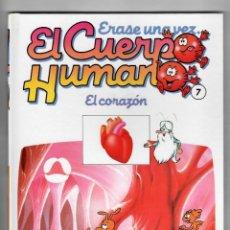 Libros de segunda mano: ERASE UNA VEZ...EL CUERPO HUMANO - EL CORAZÓN Nº7 - DE PLANETA-AGOSTINI. Lote 50702078