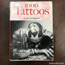 Libros de segunda mano: 1000 TATTOOS - HENK SCHIFFMACHER. Lote 167279864