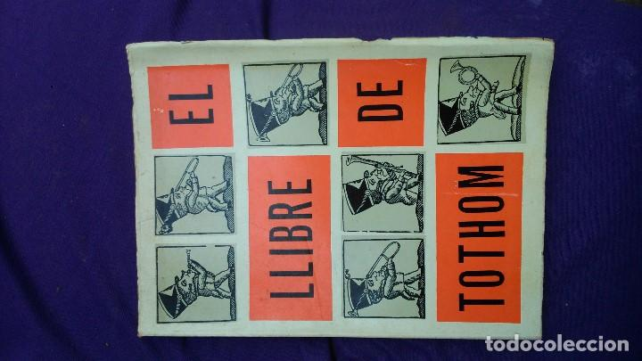 CURIOSO LIBRO CATALÁN DE 1963 EL LLIBRE DE TOTHOM DE EDITORIAL ALCIDES COMPILADO POR JOAN OLIVER (Libros de Segunda Mano - Bellas artes, ocio y coleccionismo - Otros)