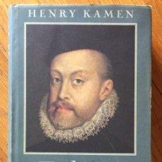 Libros de segunda mano: FELIPE DE ESPAÑA, HENRY KAMEN. Lote 167877732