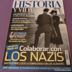 Libros de segunda mano: HISTORIA Y VIDA Nº 614- COLABORAR CON LOS NAZIS (COMO NUEVA: DE VERDAD!!!). Lote 167902604