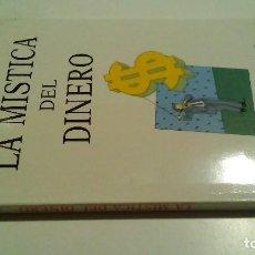Libros de segunda mano: LA MÍSTICA DEL DINERO / JACK LAWSON / EDICIONES OBELISCO 1990-. Lote 167913546
